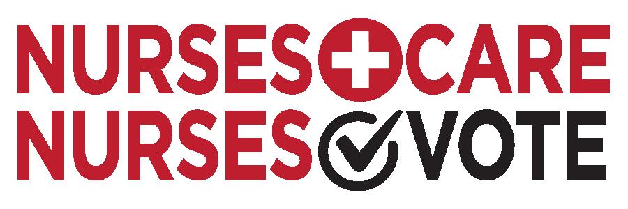 Nurses Care Nurses Vote
